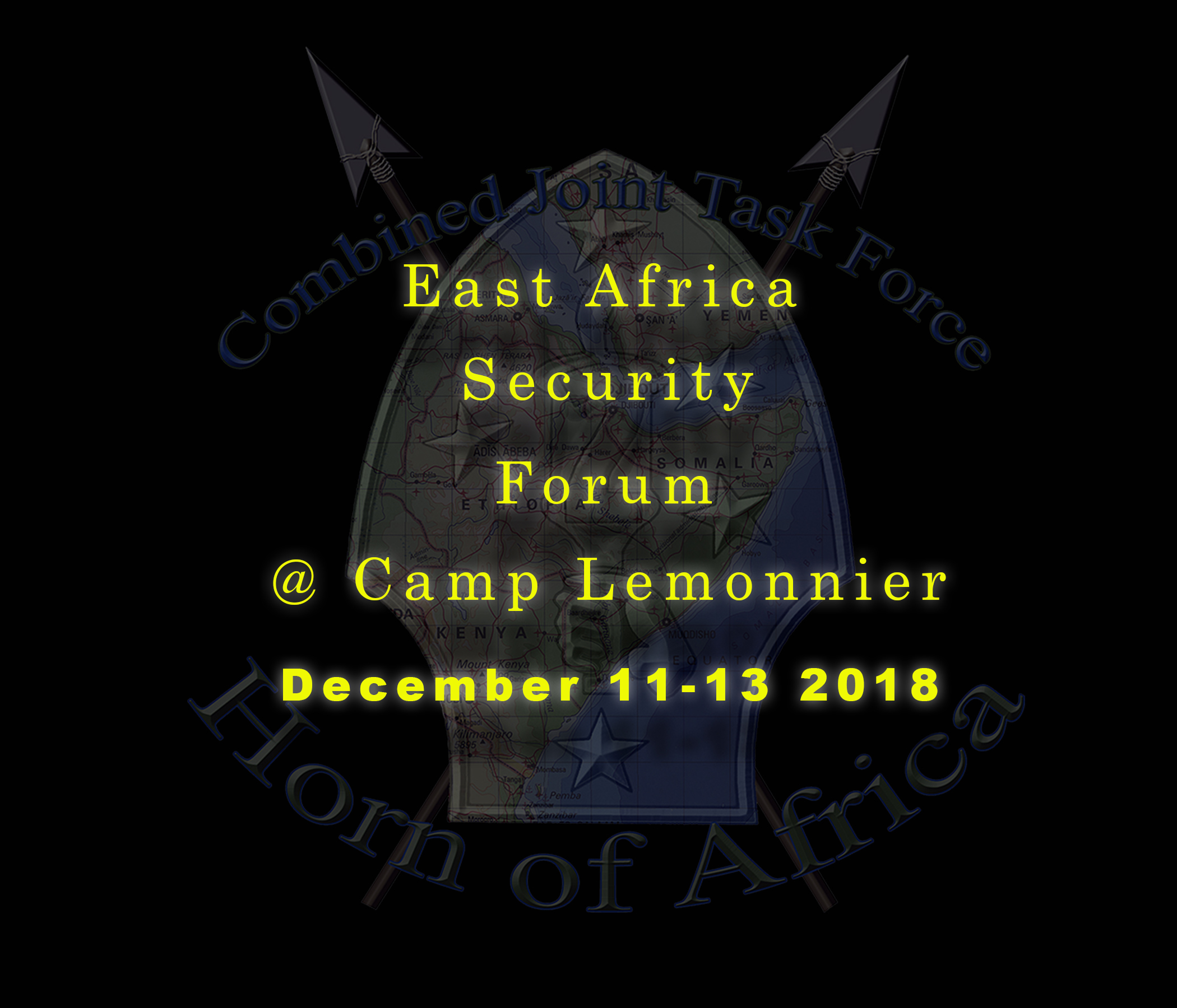 U.S. State Department personnel from 12 East Africa nations will join military leaders from Combined Joint Task Force-Horn of Africa at Camp Lemonnier, Djibouti Dec. 11-13, for the 2018 East Africa Security Forum.